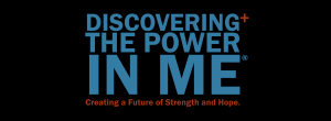 Discovering the Power In Me®